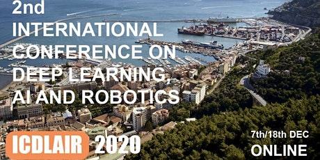 2nd International Conference on Deep Learning, AI & Robotics (ICDLAIR)2020 biglietti