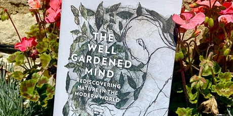TALK: 'The Well Gardened Mind' by Sue Stuart-Smith tickets