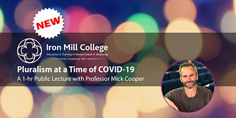 Pluralism at a Time of COVID-19 with Mick Cooper (1-hr Public Lecture) tickets