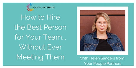 How to Hire the Best Person for Your Team Without Meeting Them tickets