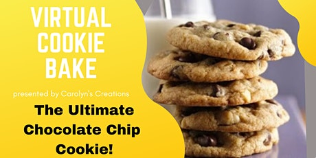 Virtual Cookie Bake   Chocolate Chip Cookies  12:00 pm Session tickets