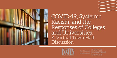 COVID-19, Systemic Racism, and the Responses of Colleges and Universities tickets