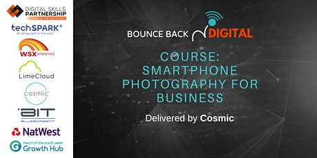 Bounce Back Digital Series: Smartphone Photography for Business tickets
