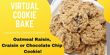 Virtual Cookie Bake  -  Oatmeal Raisin Cookies tickets