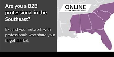 Virtual Business Networking for B2B Professionals  | Southeast Region tickets