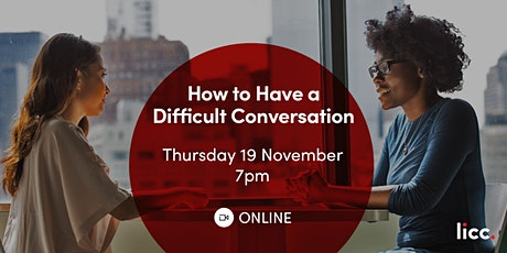 How to Have a Difficult Conversation tickets