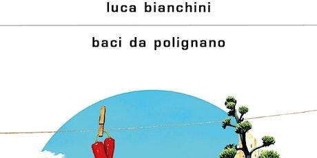 """Libri & Dialoghi - """"Baci da Polignano"""" biglietti"""