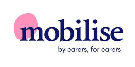 Mobilise Virtual Cuppa for Carers tickets