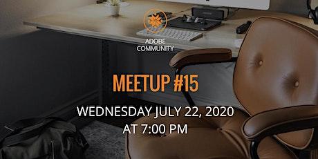 Adobe Community Meetup #15 tickets