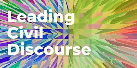 Webinar: Leading Civil Discourse tickets