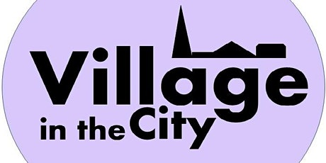 Village In The City call #2: Village Building with Lara Celini tickets