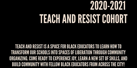 2020-2021 Teach and Resist Training Cohort Kickoff tickets