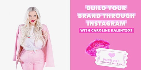 Instagram Doll Date with Caroline Kalentzos tickets