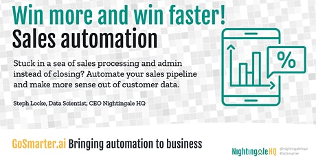Win More, Win Faster with Sales Automation (GoSmarter.ai Series) tickets
