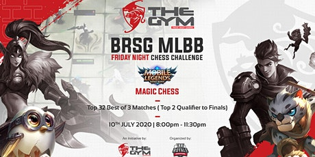BRSG MLBB Friday Night Chess Challenge tickets