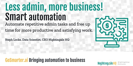 Less admin, More Business with Smart Automation (GoSmarter.ai Series) tickets