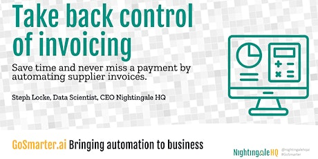 Take back control of Processing Invoicing by Automating. (GoSmarter.ai) tickets