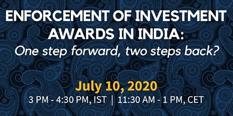Investment Arbitration (IA) Talk Series: Enforcement of IA Awards tickets