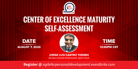 Center of Excellence Maturity Self Assessment tickets