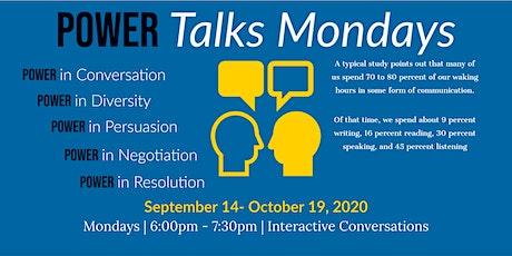 Power Talks Mondays tickets