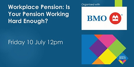 Workplace Pension - Is Your Pension Working Hard Enough? tickets