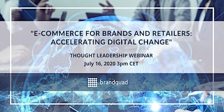 E-commerce for Brands and Retailers - Accelerating Digital Change tickets