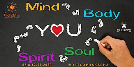 Equilíbrio Corpo e Mente com Detox Prakasha ingressos