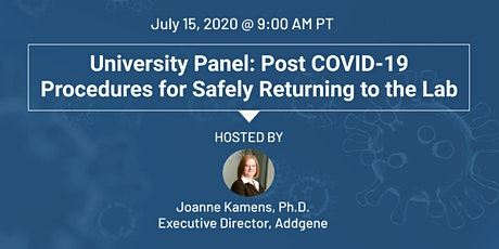 University Panel: Post COVID-19 Procedures for Safely Returning to the Lab tickets