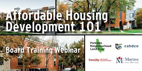 Board Training Webinar - Affordable Housing Development 101 tickets
