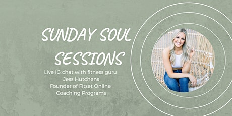 Sunday Soul Session with fitness guru Jess Hutchens tickets