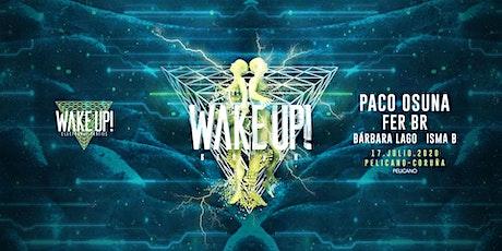 Wake Up Re-Birth 17 de Julio| Sala Pelícano entradas