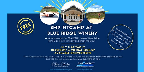 FREE 2MP FitCamp at Blue Ridge Winery tickets