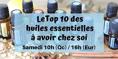 Atelier virtuel - Le TOP 10 des huiles essentielles à avoir chez soi ! billets