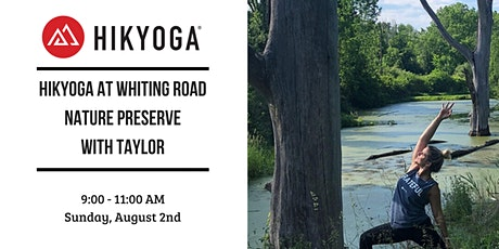 Hikyoga at Whiting Road Nature Preserve with Taylor tickets