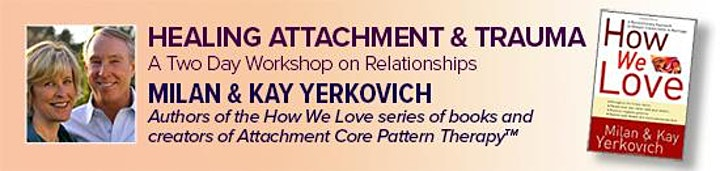 Healing Attachment & Trauma with Milan & Kay Yerkovich (Part 1 & 2) image