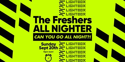 The+London+Freshers+All+Nighter+at+Lightbox+L
