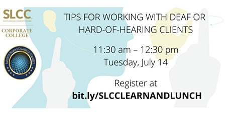 TIPS FOR WORKING WITH DEAF, DEAF/BLIND, OR HARD-OF-HEARING CLIENTS tickets