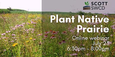 Plant Native Prairie tickets