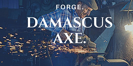 Forge a Damascus Axe tickets