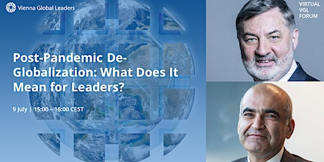 Post-Pandemic De-Globalization: What Does It Mean for Business Leaders? tickets