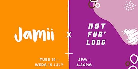 Social Media Marketing: Jamii x Not Fur' Long tickets