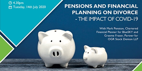 Pensions and financial planning on divorce – the impact of COVID-19 tickets