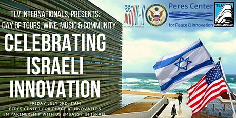 INVITATION: Celebrate Israeli Innovation @Peres Center- Tours, Wine & Music tickets
