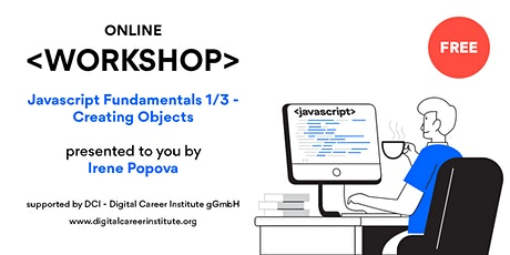 Free Online Workshop - Javascript Fundamentals 1/3 - Creating Objects tickets