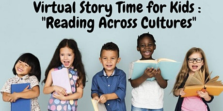 """Virtual Story Time for Kids : """"Reading Across Cultures"""" tickets"""