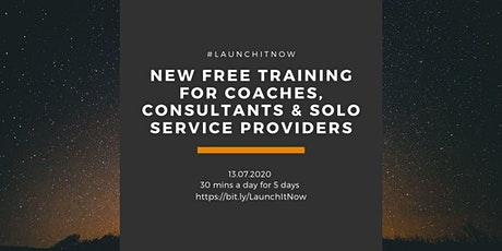 Launch It Now! FREE ONLINE Training Course for Solo Service Business Owners tickets