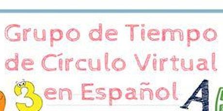 Grupo de Tiempo de Círculo Virtual en Español entradas