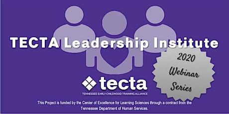 TECTA Leadership Institute tickets