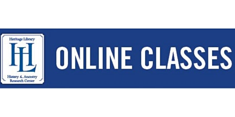 2020 Heritage Library Online Classes tickets