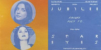 Elsewhere Sunstreams: Jubilee, Star Eyes @ Elsewhe